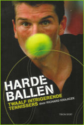 Harde Ballen, door Richard Krajicek